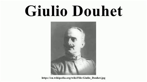 Giulio Douhet - YouTube