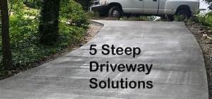 5 Steep Driveway Solutions