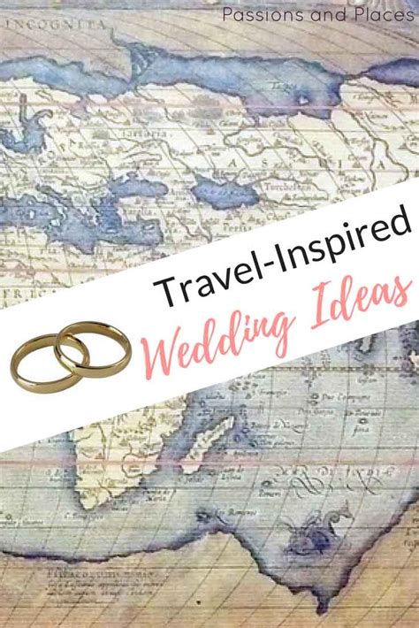 travel themed wedding ideas   extra special day