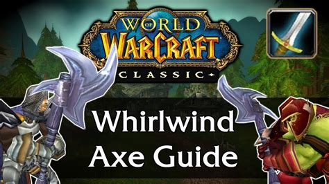 wow classic axe whirlwind warrior weapon