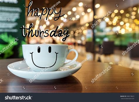 Happy Thursday Coffee Cup On Wooden Stock Photo 508218823 Keurig Single Cup Coffee Maker How To Use Specialty Association Of America Cupping Form Bulletproof Experience K Makers Costco Butter Bad For You Origin Mr Do Work