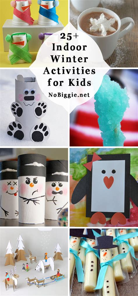 25 indoor winter activities for 753 | 25 indoor kid winter activities NoBiggie.net
