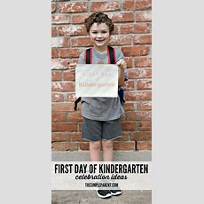 First Day Of Kindergarten Celebration Ideas • The Simple Parent