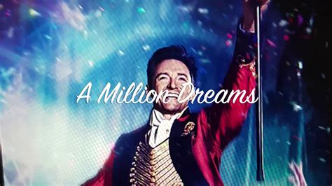 A Million Dreams (lyrics)by Ziv Zaifman, Hugh Jackman