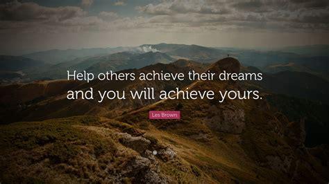 les brown quote   achieve  dreams