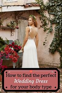 how to find the perfect wedding dress for bride groom With how to find the perfect wedding dress