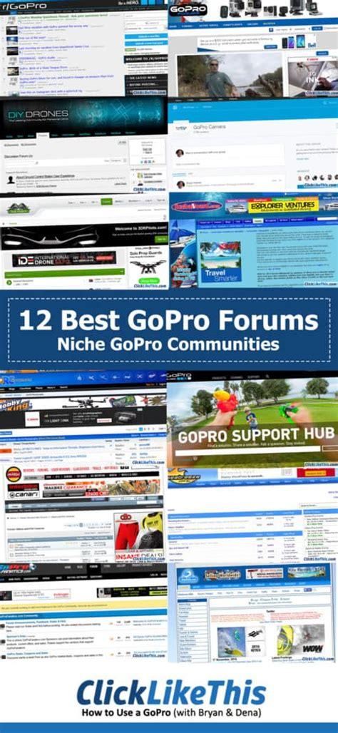 gopro forum 12 best gopro forums general and niche gopro communities