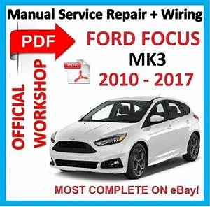 Official Workshop Manual Service Repair For Ford Focus