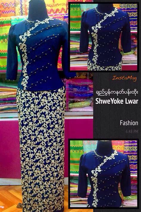 myanmar traditional dress fashion traditional