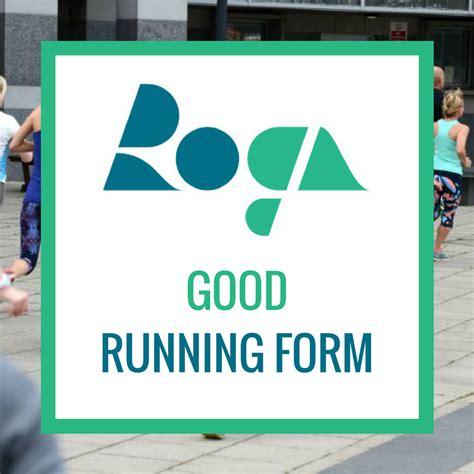 roga workshop good running form