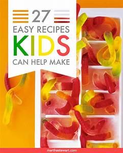 Easy Recipes Kids Can Help Make Martha Stewart
