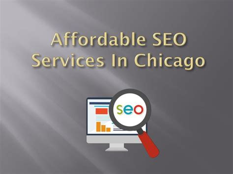 Affordable Seo by Ppt Affordable Seo Services In Chicago Powerpoint