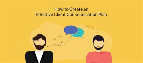 create  effective client communication plan