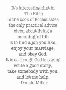 """""""It's interesting that in The Bible...the only practical ..."""