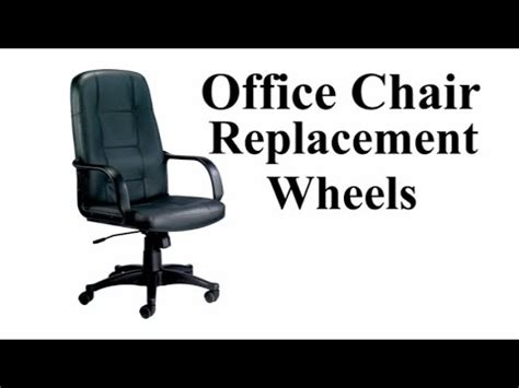 office chair wheels replacement improvement