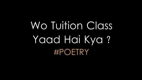 Tuition Classes Yaad Hai Kya ? - School Life Best Poetry ...