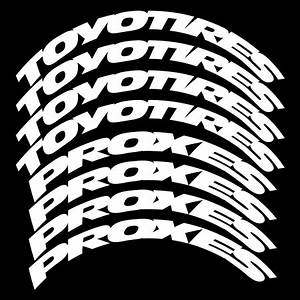ken block toyo tires proxes stretched design tire With white letter decals