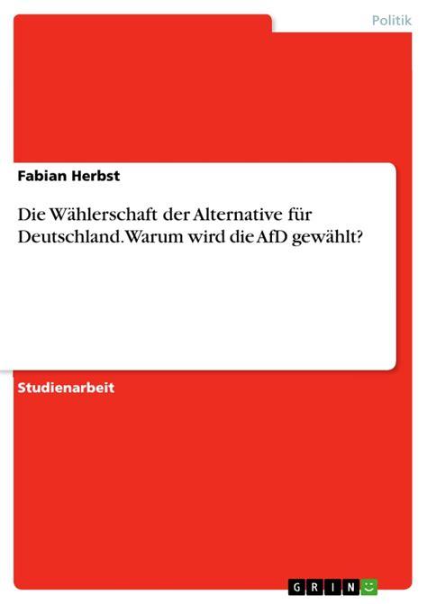 Die Wählerschaft Der Alternative Für Deutschland Warum