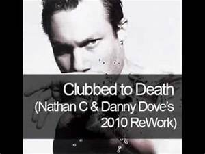 rob dougan clubbed to death nathan c danny dove39s With clubbed to death rob dougan