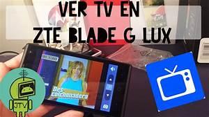 Ver Televisi U00f3n Desde El Zte Blade G Lux