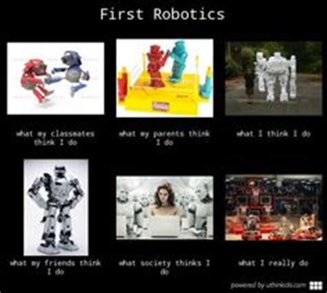 Frc Memes - 1000 images about funny robotics on pinterest robotics pinterest fails and memes