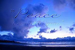 U0026quot Peace Be With You  U0026quot