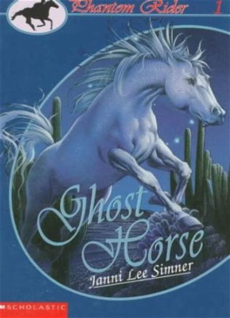 ghost horse phantom rider   janni lee simner