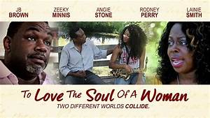 """Two Worlds Collide - """"To Love the Soul of a Woman"""" - Full ..."""
