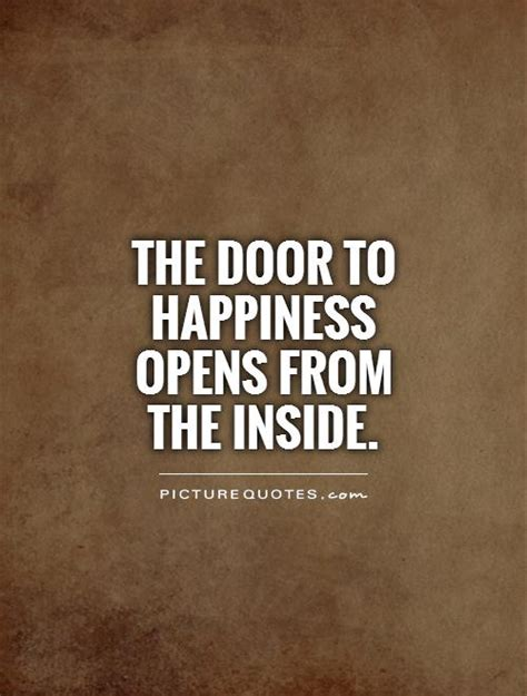 quotes about doors quotes about inner happiness quotesgram