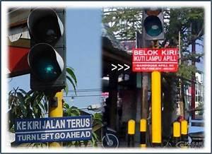 Belok Kiri Jalan Terus Atau Ikuti Lampu Apill  Oleh Widodo