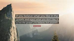 augustine quote if you believe what you like in