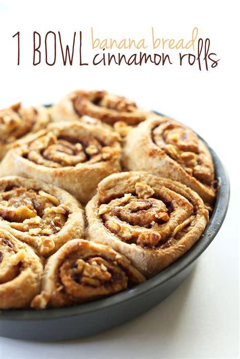 banana bread cinnamon rolls minimalist baker recipes