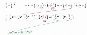 Nullstellen Berechnen Polynomdivision : pq formel pq formel nach 2 polynomdivision drei mal die nullstelle 1 angeben mathelounge ~ Themetempest.com Abrechnung