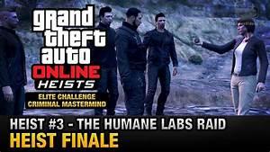 Gta Online Heist  3 - The Humane Labs Raid