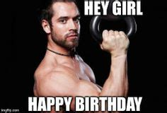 Gym Birthday Meme - birthday cards on pinterest happy birthday meme happy birthday and