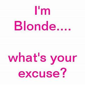 Funny Dumb Blon... Funny Blonde Quotes