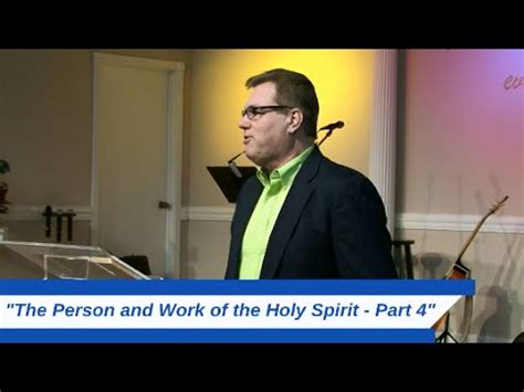 (fvc 011115 Pm) The Person And Work Of The Holy Spirit