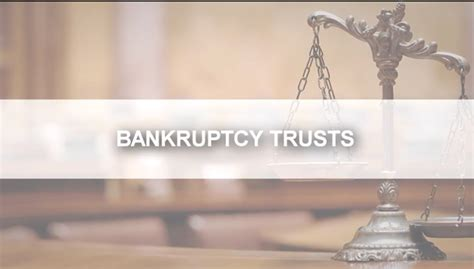 bankruptcy trust funds   file  claim elg law