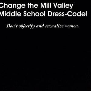Petition Change the Mill Valley Middle School Dress-Code