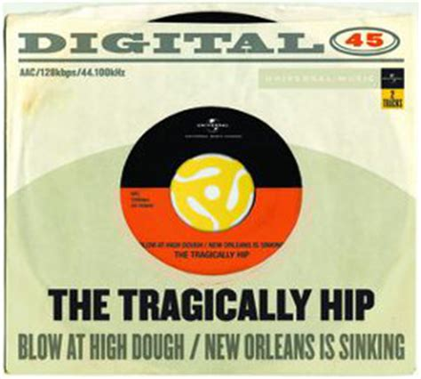 the tragically hip new orleans is sinking 4 play