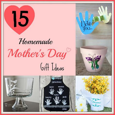 home made gifts for mothers day 15 homemade mother s day gift ideas pinlavie com