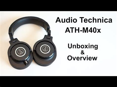audio technica ath m40x unboxing and overview