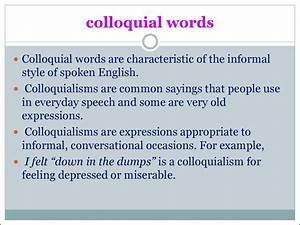 Colloquial neutral literary words examples