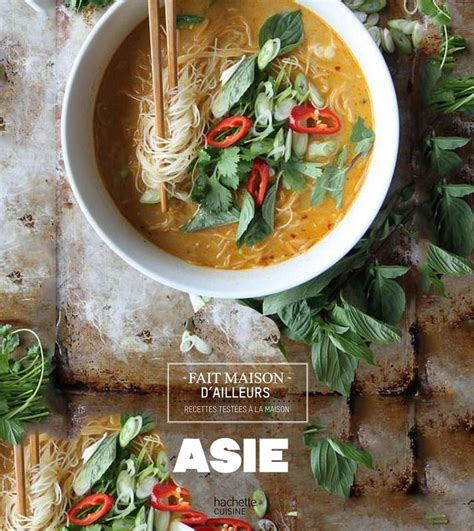 cuisine asie livre asie stéphan lagorce hachette pratique cuisine