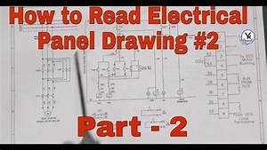 How To Read Electrical Panel Drawing  U0026 Diagram Part-2 In Hindi