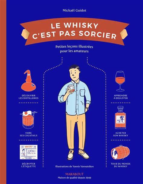 marabout cuisine du monde livre le whisky c 39 est pas sorcier mickaël guidot