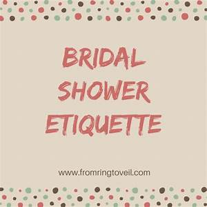 bridal shower etiquette from ring to veil a wedding With wedding shower etiquette