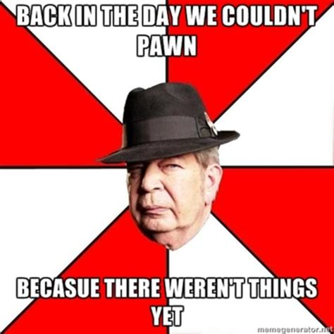 Pawn Meme - image 284864 pawn stars know your meme