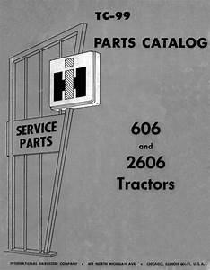 International Ih 606 2606 Farmall Parts Manual Tc
