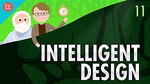 Intelligent Design: Crash Course Philosophy #11 - YouTube